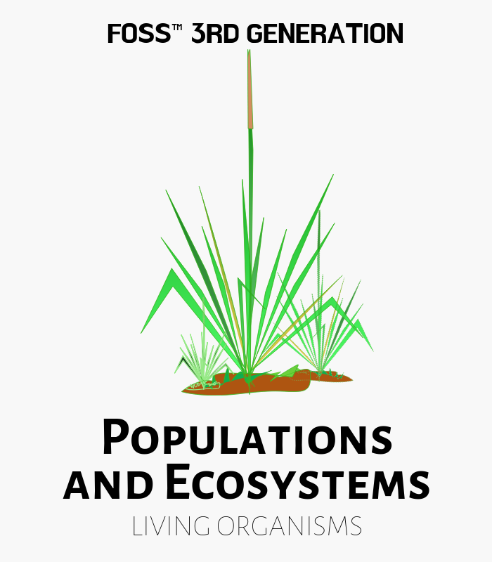 Populations and Ecosystems FOSS 3rd Gen Kits